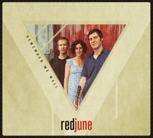 Red June - Remember Me Well