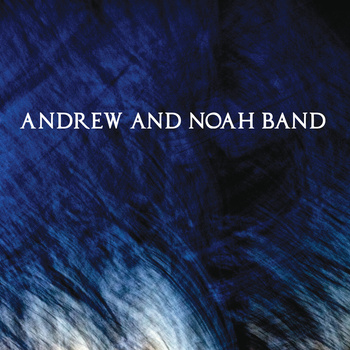 andrew and noah